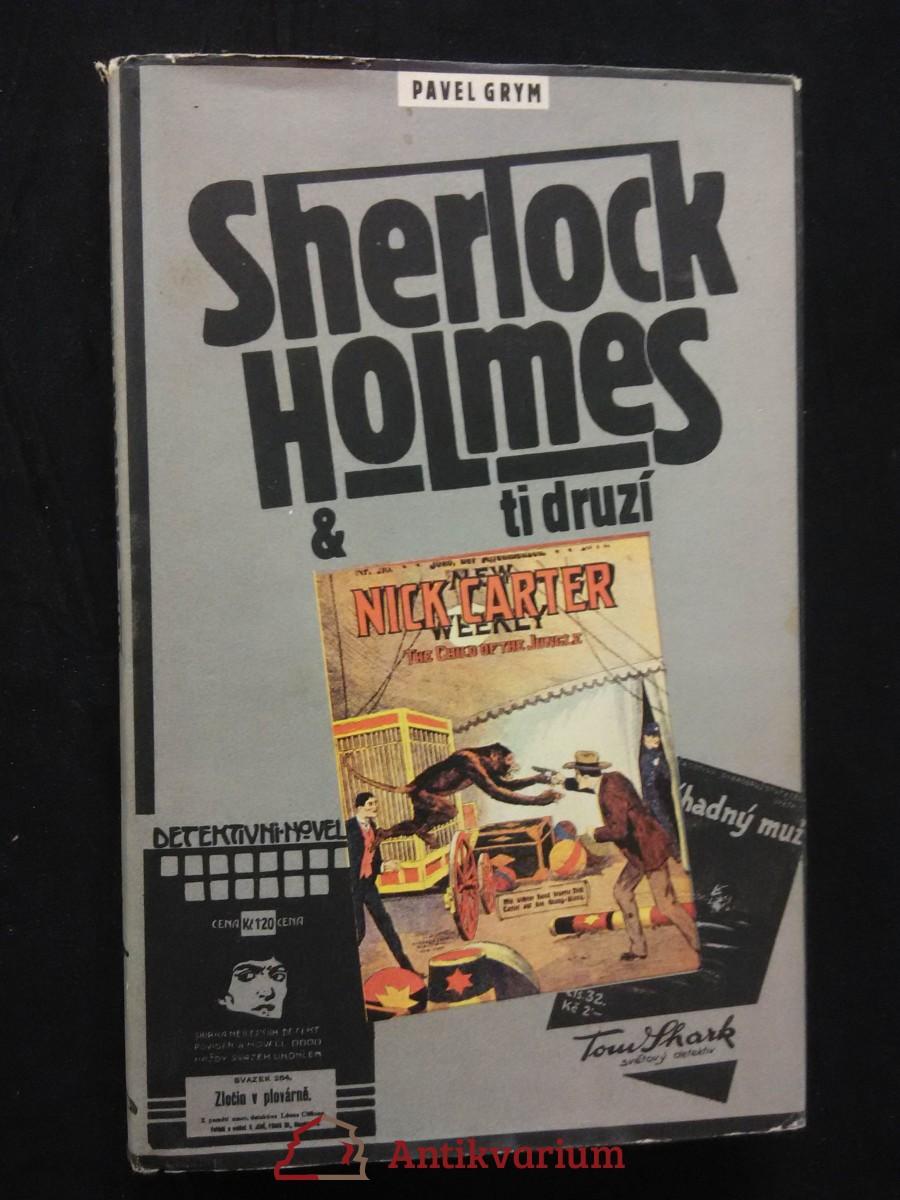 Sherlock Holmes a ti druzí