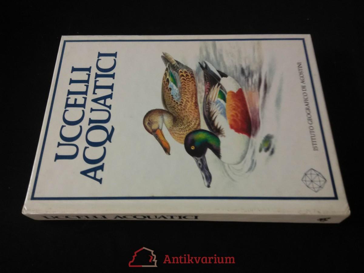 antikvární kniha Uccelli acquatici, 1987