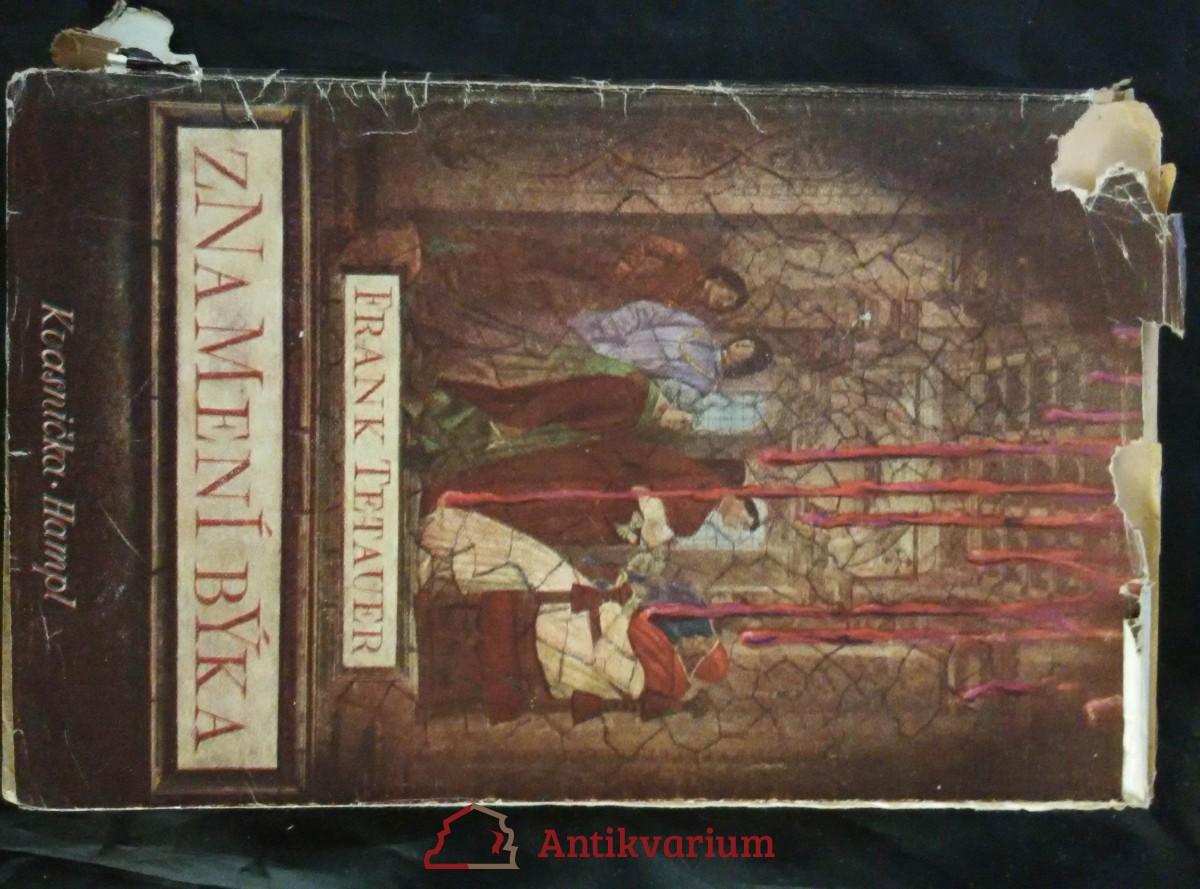 antikvární kniha Znamení Býka (Obr., ob + 12 lito Fr. Troster), 1943