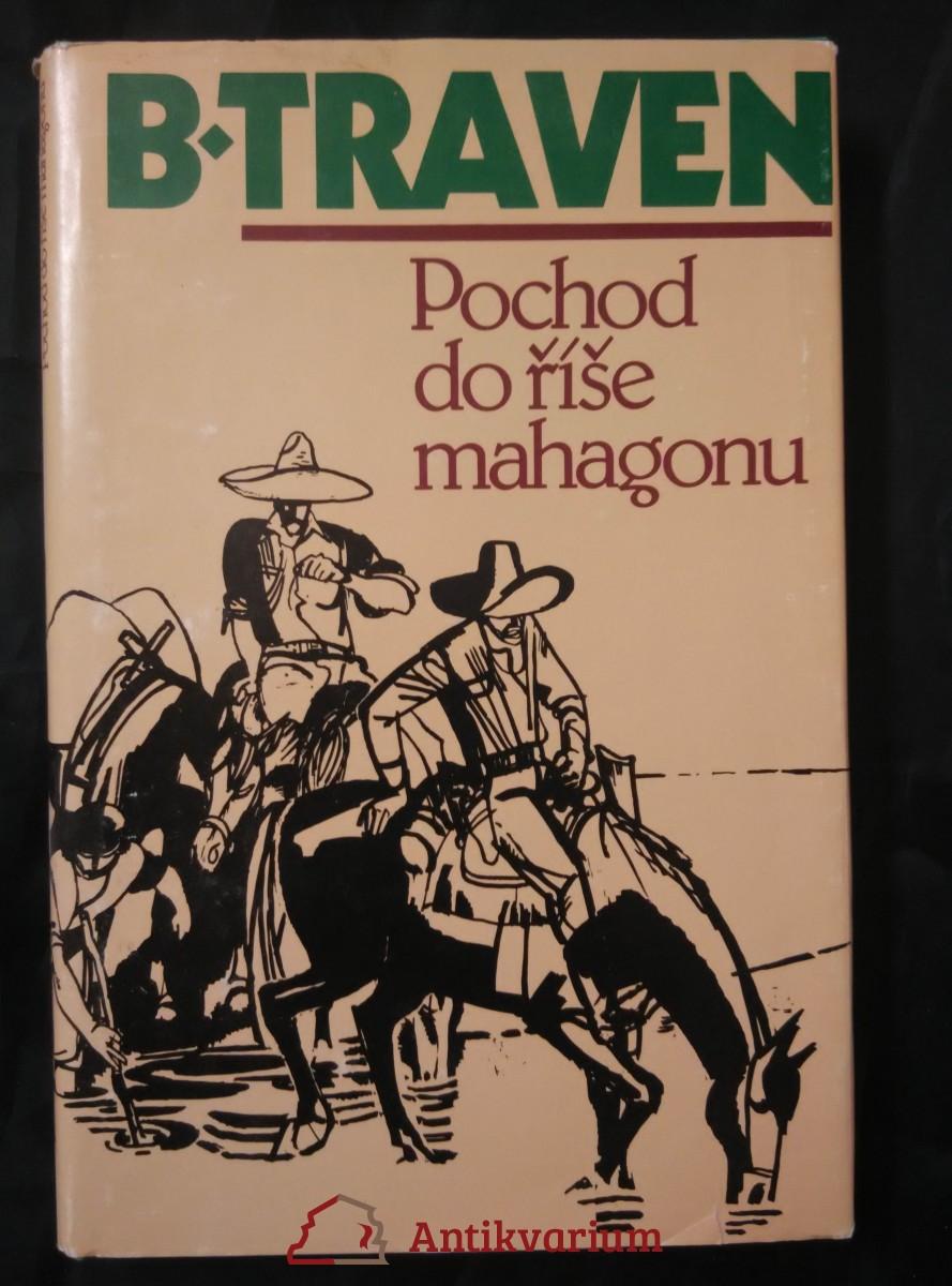 Pochod do říše mahagonu (Ocpl, 240 s., il. Z. Filip)
