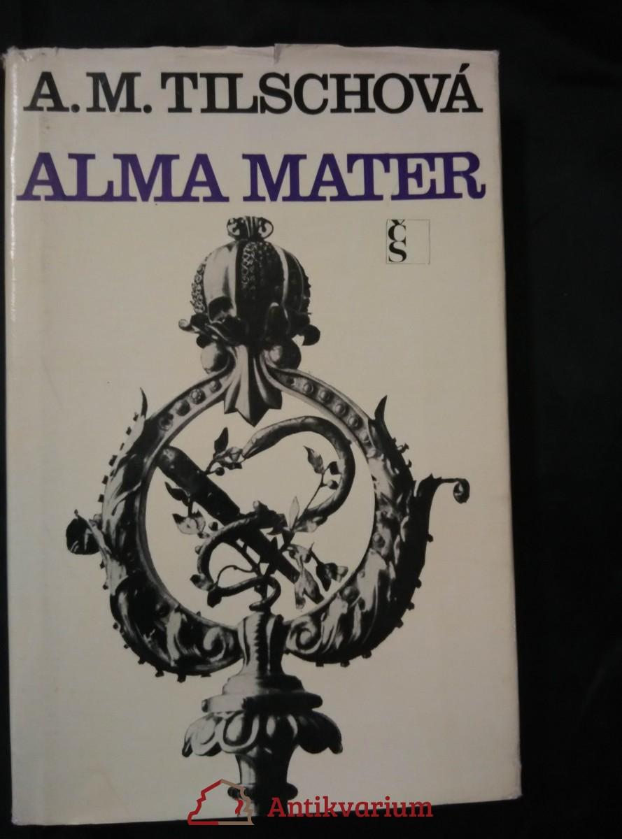 Alma mater (Ocpl, 212 s., ob a vaz M. Váša)
