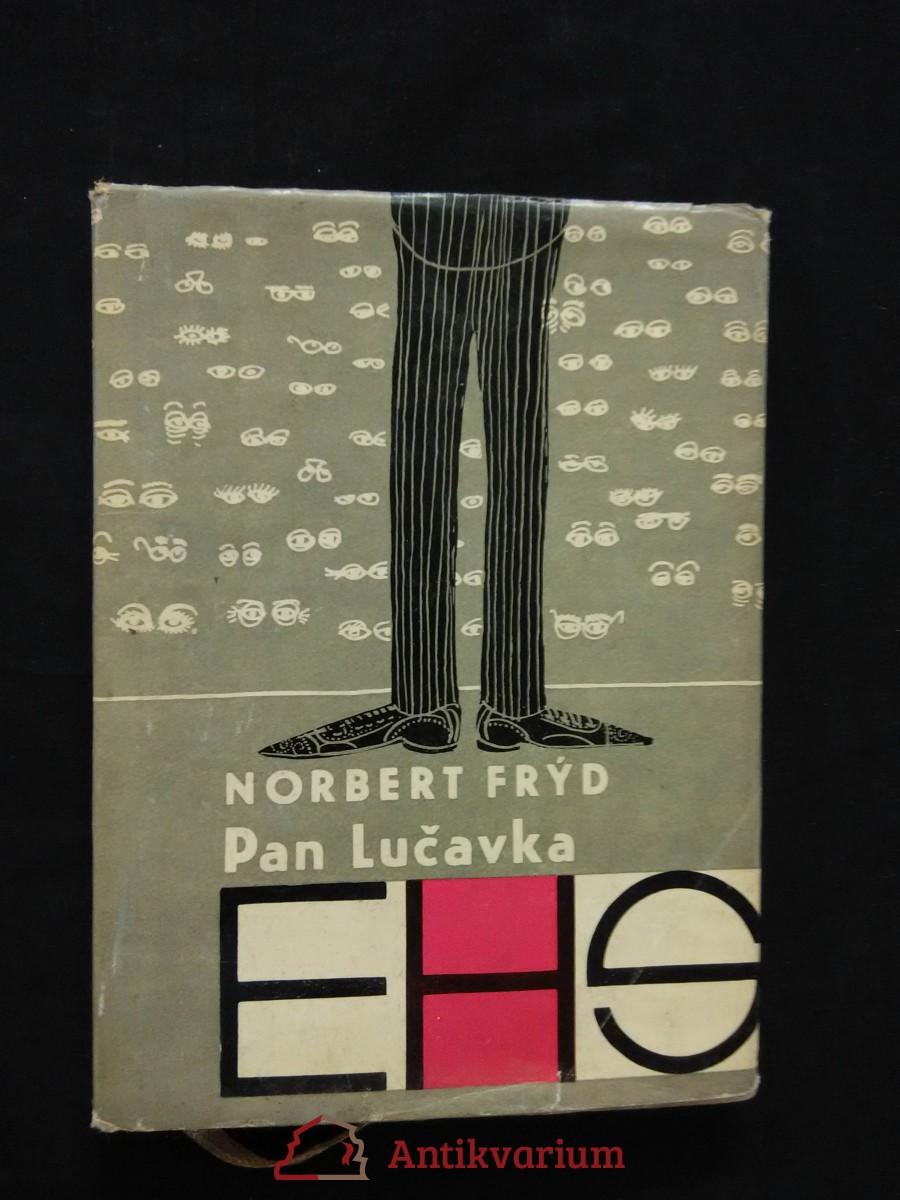 Pan Lučavka (A6, Ocpl, 96 s.,  il. Jan Brychta, typo Z. Seydl)