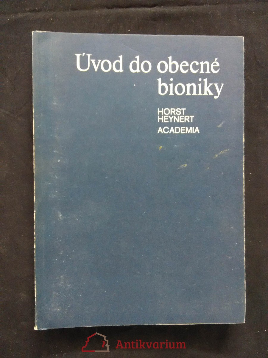 Úvod do obecné bioniky (Obr, 220 s.)