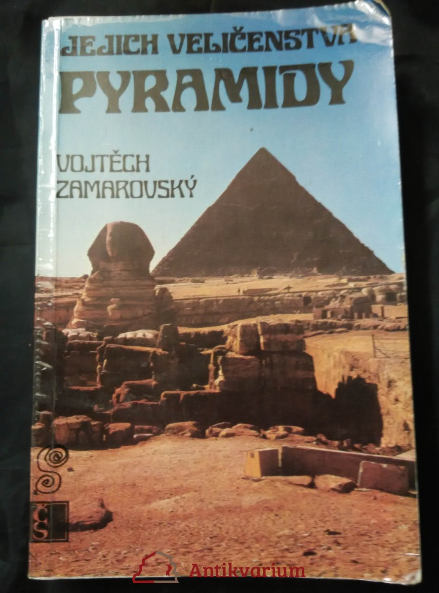 Jejich veličenstva pyramidy (Obr, 400 s., il, foto)