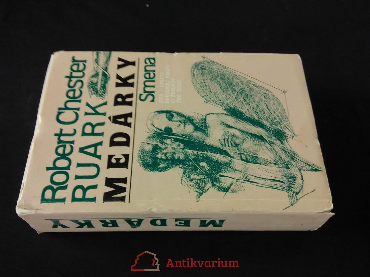 antikvární kniha Medárky (Ocpl, 664 str., il a typo K. Ondreička, K. Rosmány), 1987