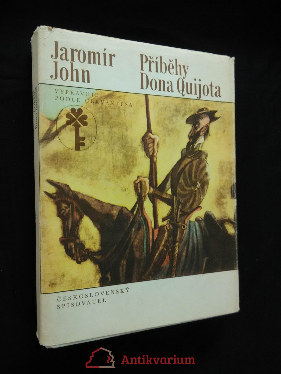 Příběhy dona Quijota (A4, Ocpl, 368 s., ob a il. F. Tichý)