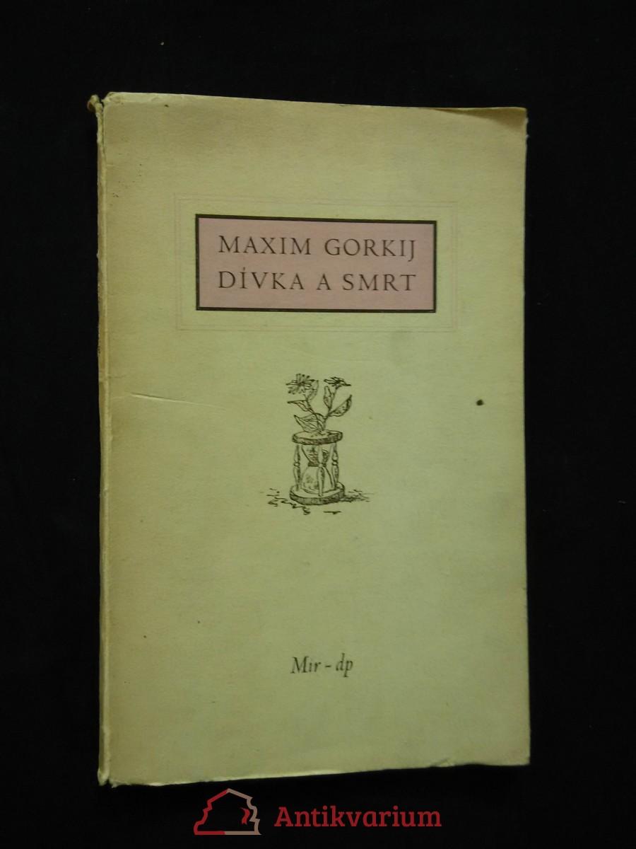 Dívka a smrt (Obr, 44 s., 6 leptů V. Sivko)