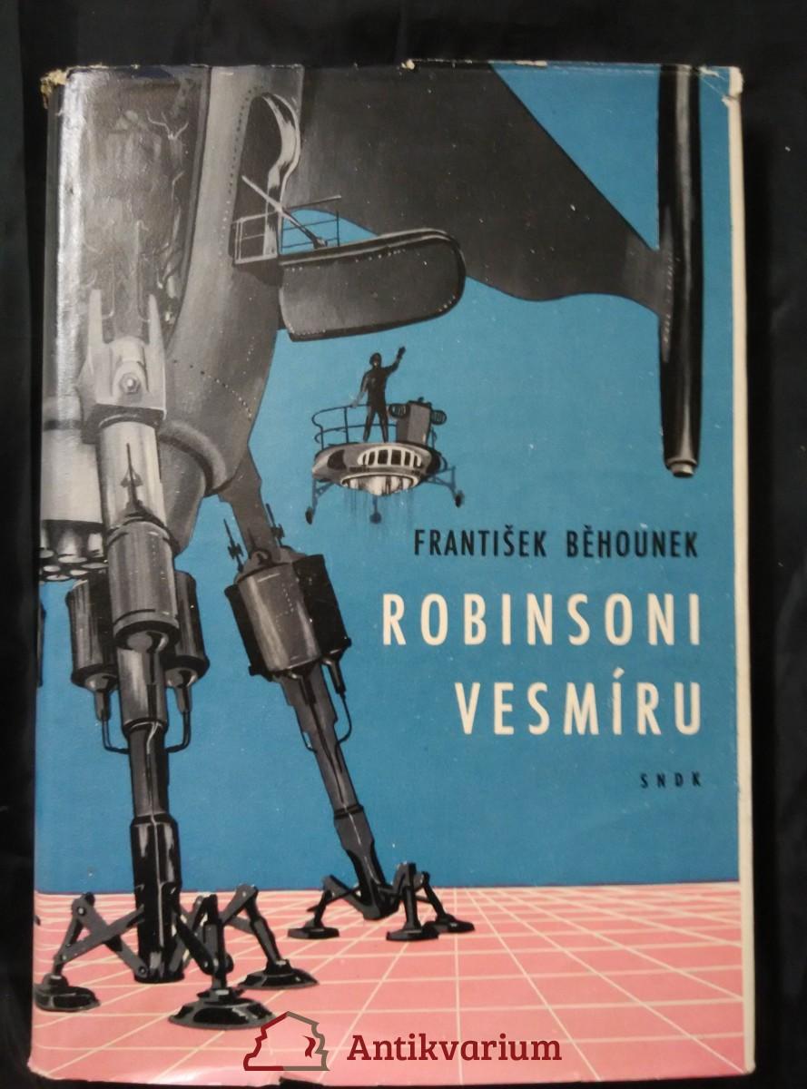 Robinsoni ve vesmíru (Oppl., 188 s., ob a il. T. Rotrekl)