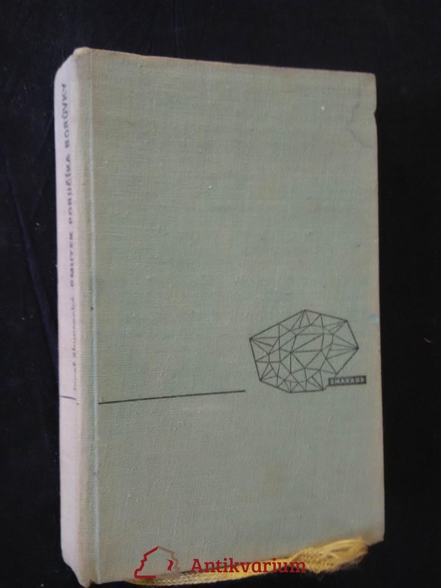 Smutek poručíka Borůvky (Ocpl, 284 s., front. J. Fischer, vaz. V. Sivko, bez ob.)