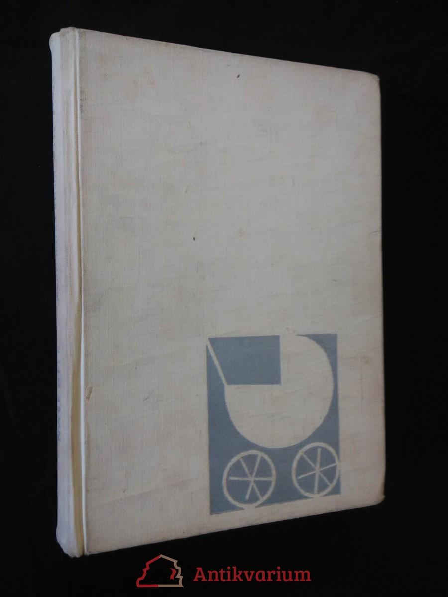 Naše dítě (Ocpl, 424 s., il. E. Řeřábková)