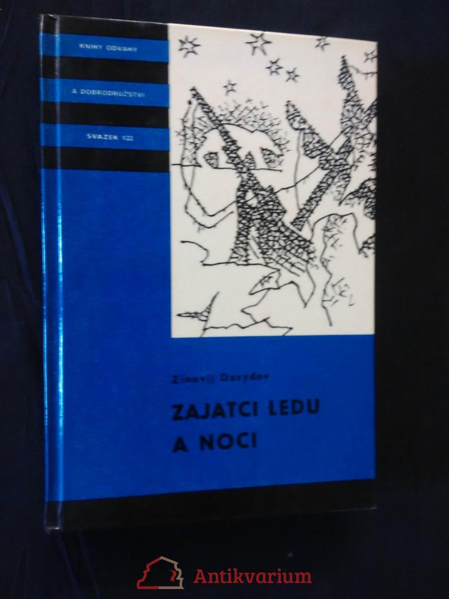 Zajatci ledu a noci (KOD 122, lam, 200 s., il. A. Kohout)