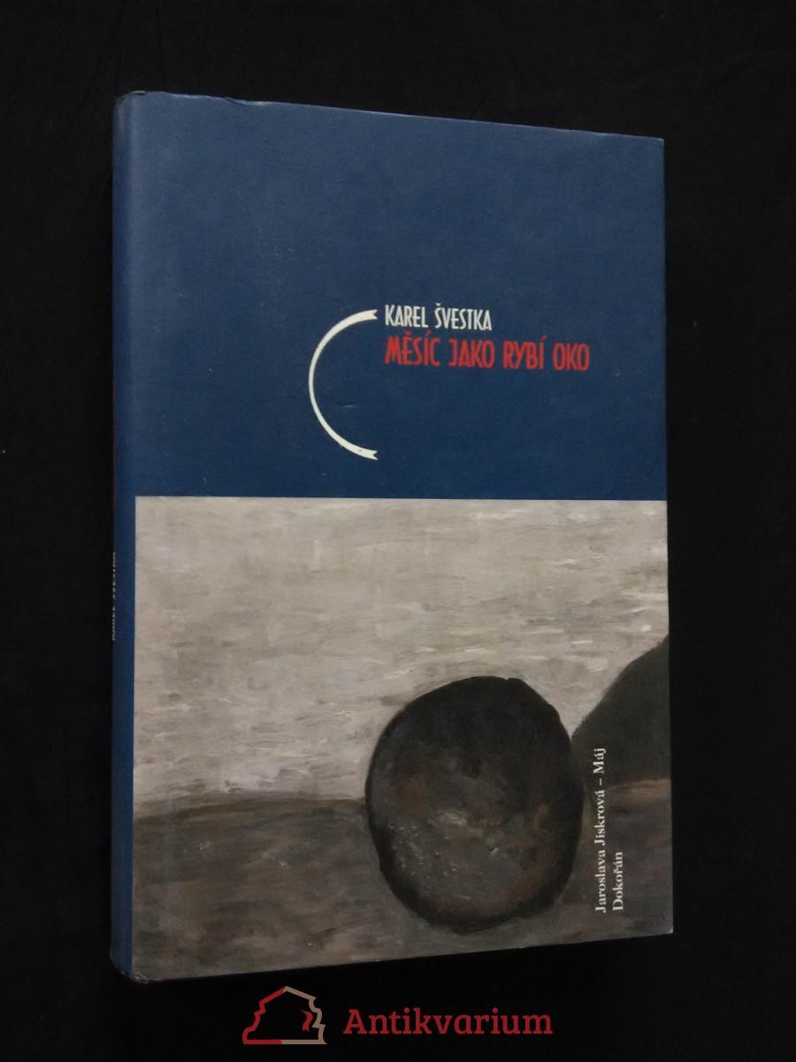 Měsíc jako rybí oko (pv, 192 s.)