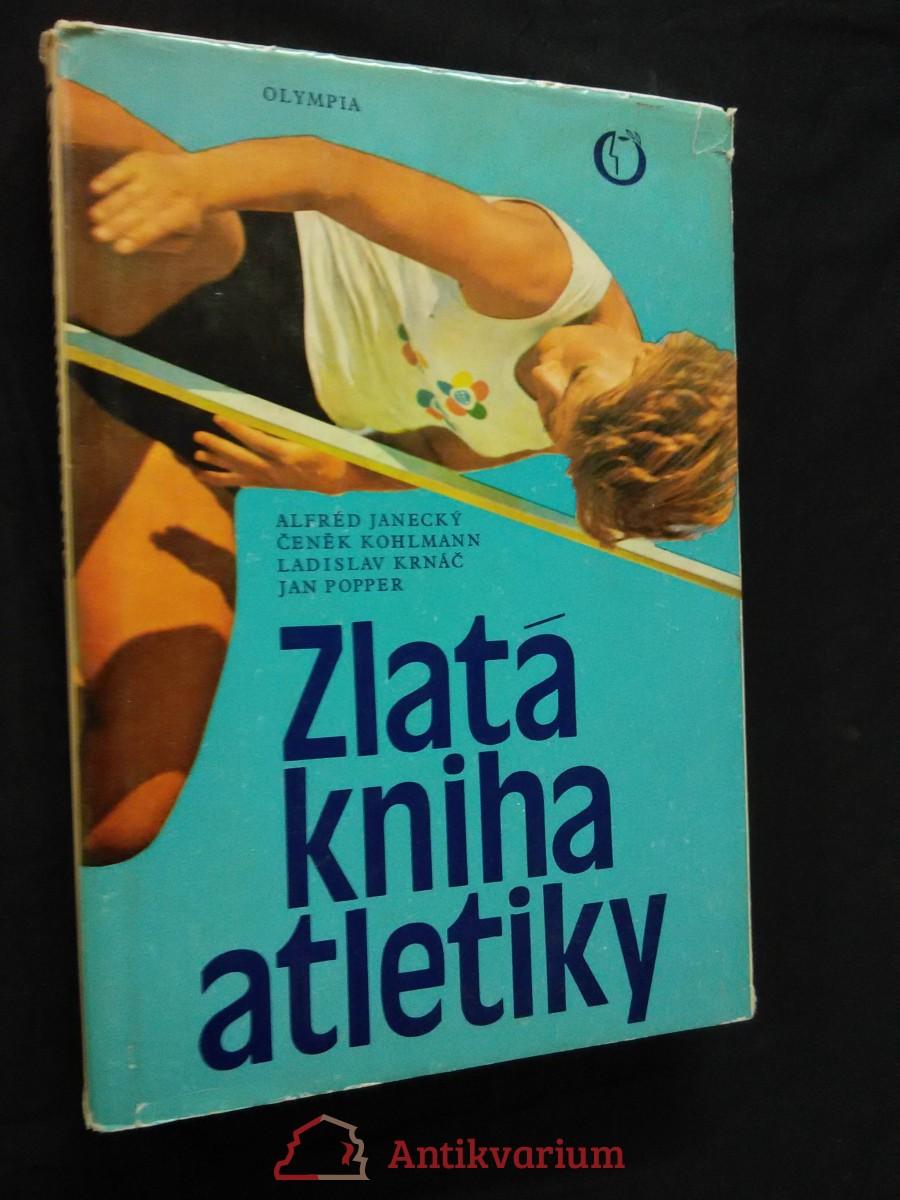 Zlatá kniha atletiky (A4, Ocpl., 223 s. a 64 příloh)