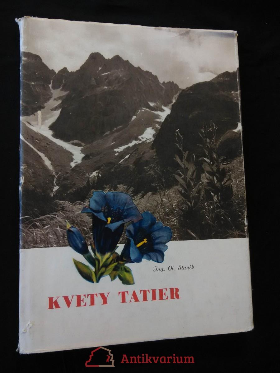 Kvety Tatier (A4, Ocpl, 132 s, 102 čb hlubot. foto)