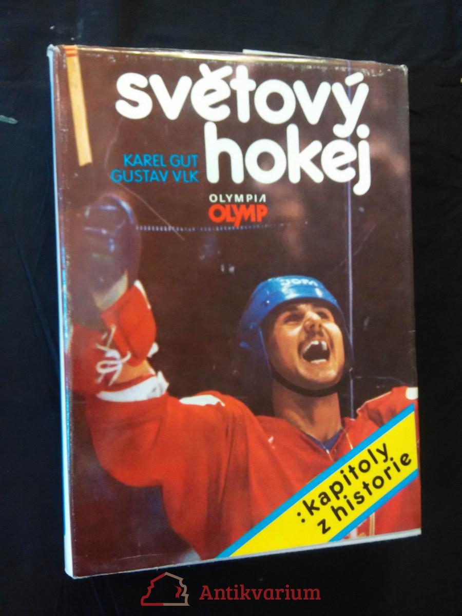 Světový hokej - kapitoly z historie (A4, Ocpl, 594 s.)