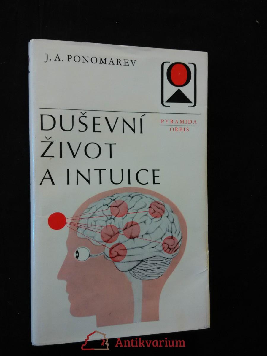 Duševní život a intuice (Obr, 172 s.)