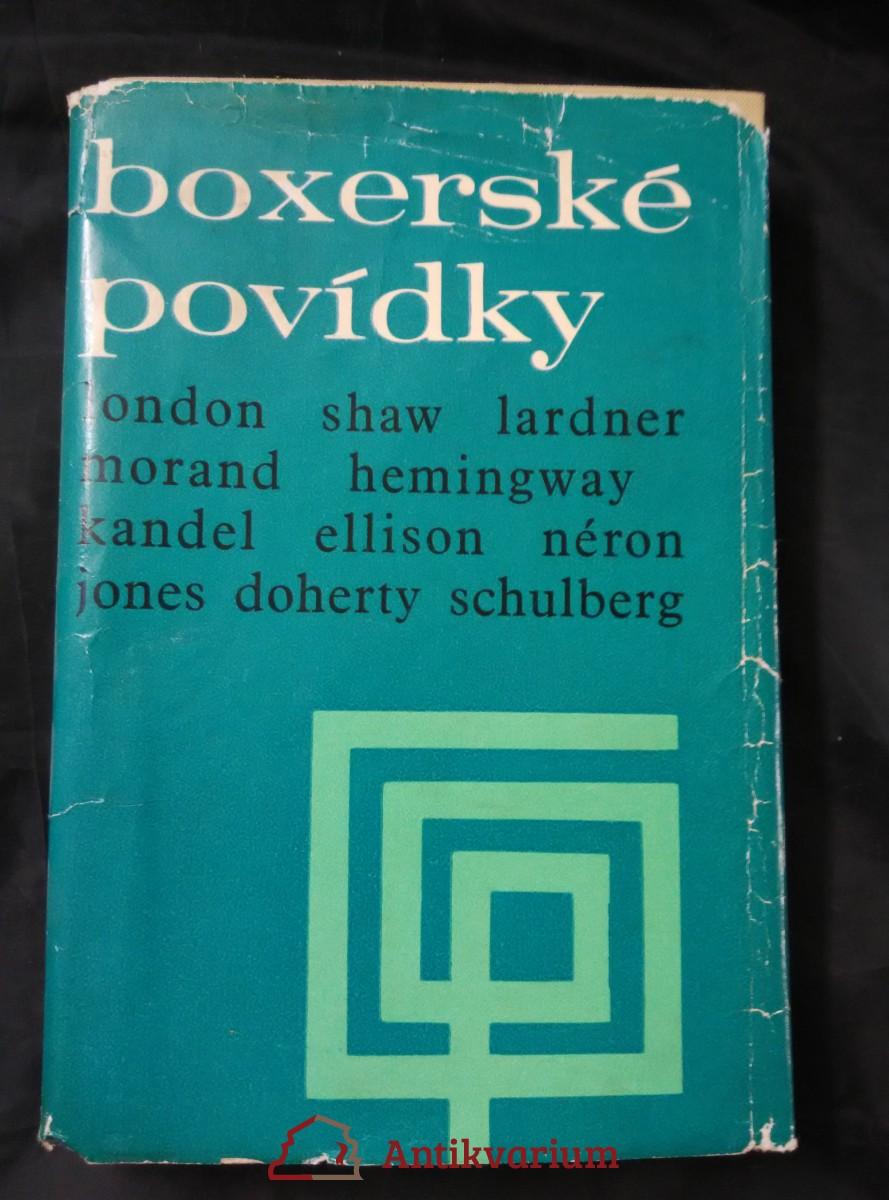 Boxerské povídky (Ocpl, 324 s., usp. V. Thiele, il. E. Svobodováí)