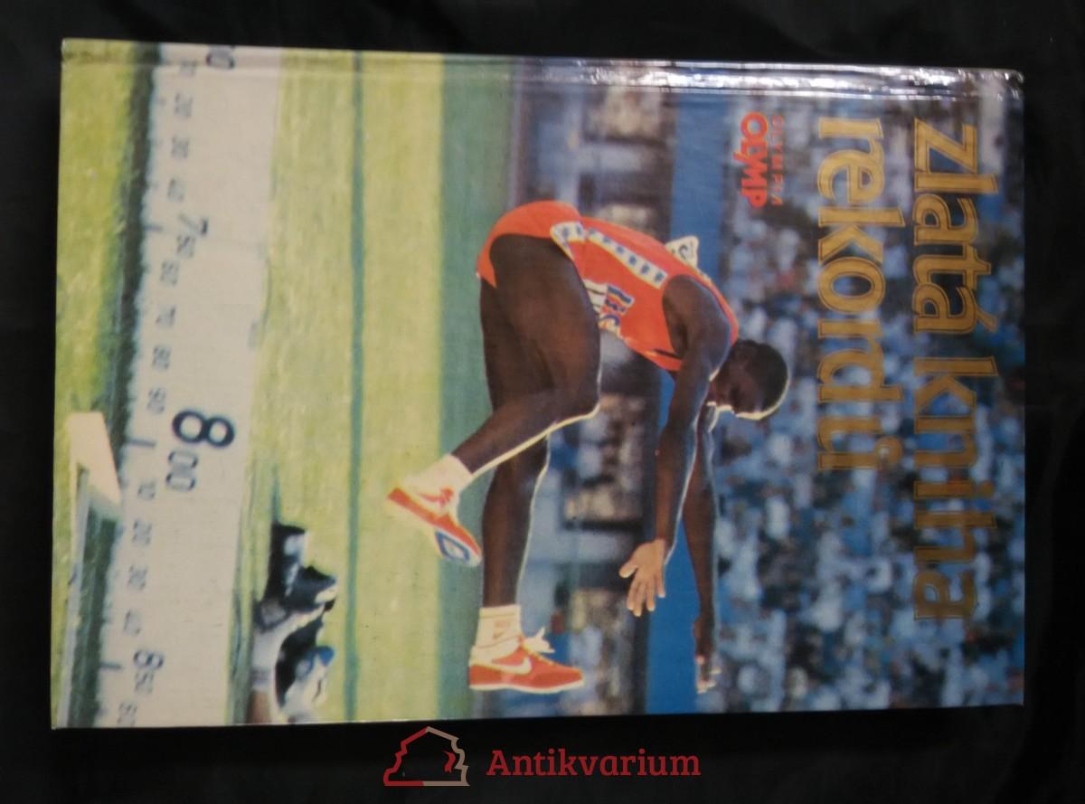 antikvární kniha Zlatá kniha rekordů (A4, 280 s., uvol. vazba)), 1987