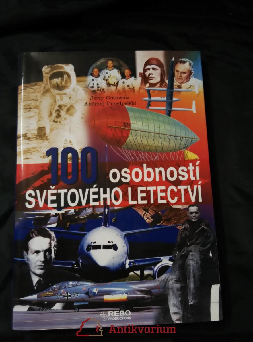 100 osobností světového letectví (A4, lam, 199 s.)