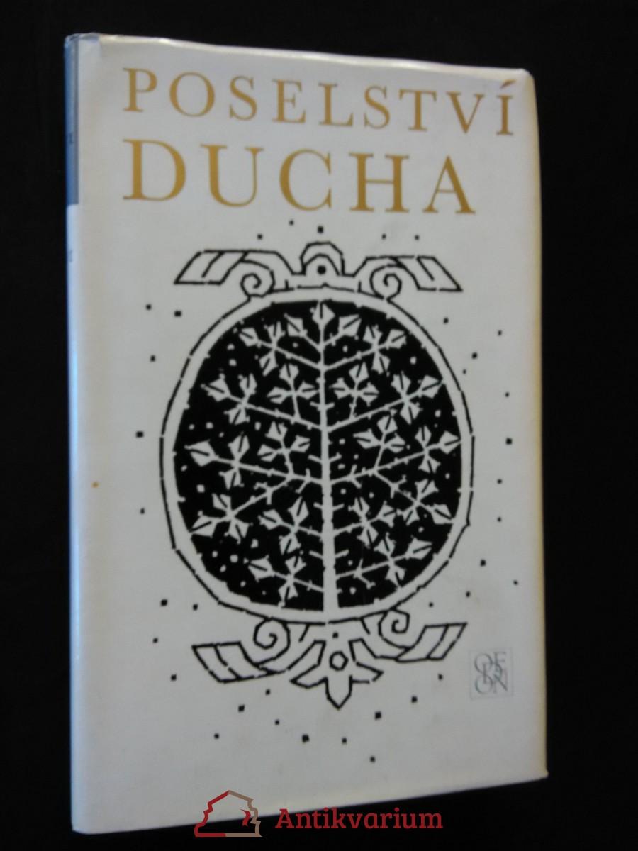 Poselství ducha - Latinská próza českých humanistů (Ocpl, 312 s., obr příl.)