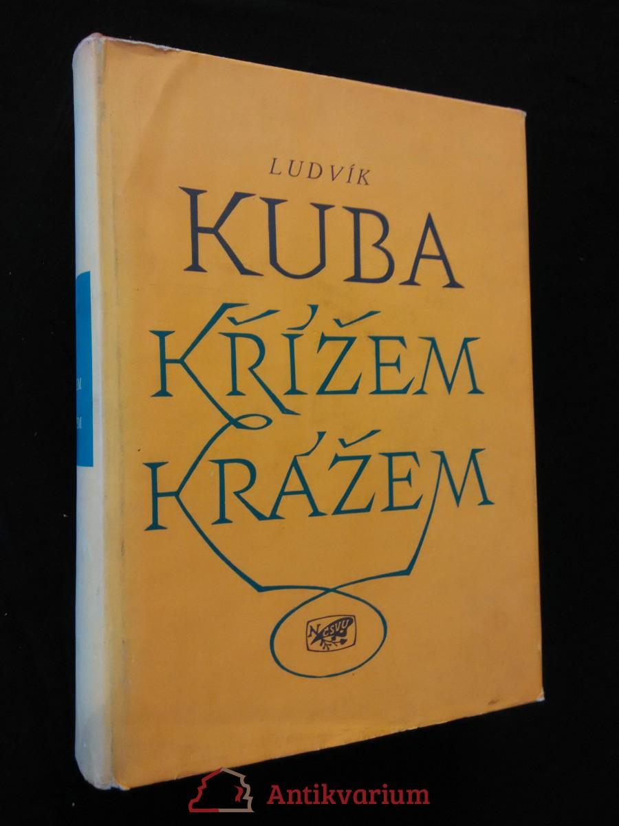 antikvární kniha Křížem krážem (il. Autor - Ocpv), 1956