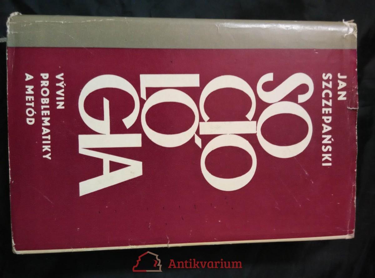 antikvární kniha Sociológia - problematika a metody, 1967