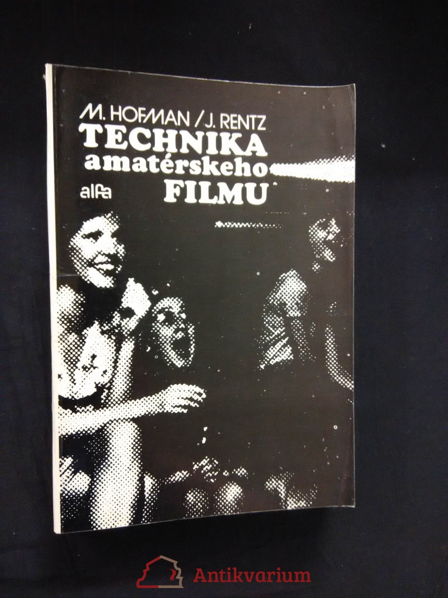 Technika amatérského filmu (lam, 332 s., 190 obr.)