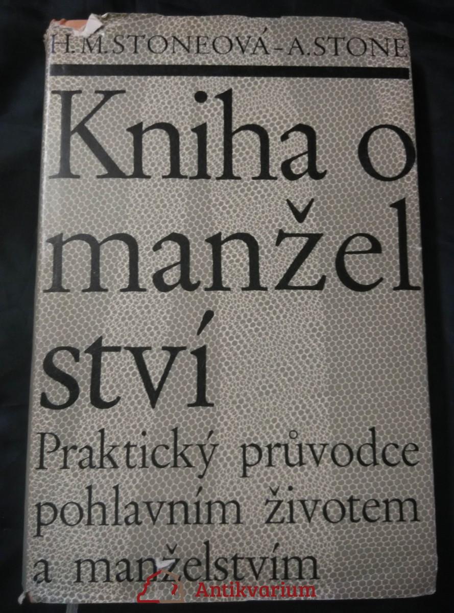 Kniha o manželství - praktický prpůvodce pohlavním životem atd. (Ocpl, 180 s.)