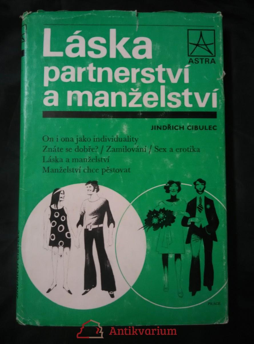 Láska, partnerství, manželství