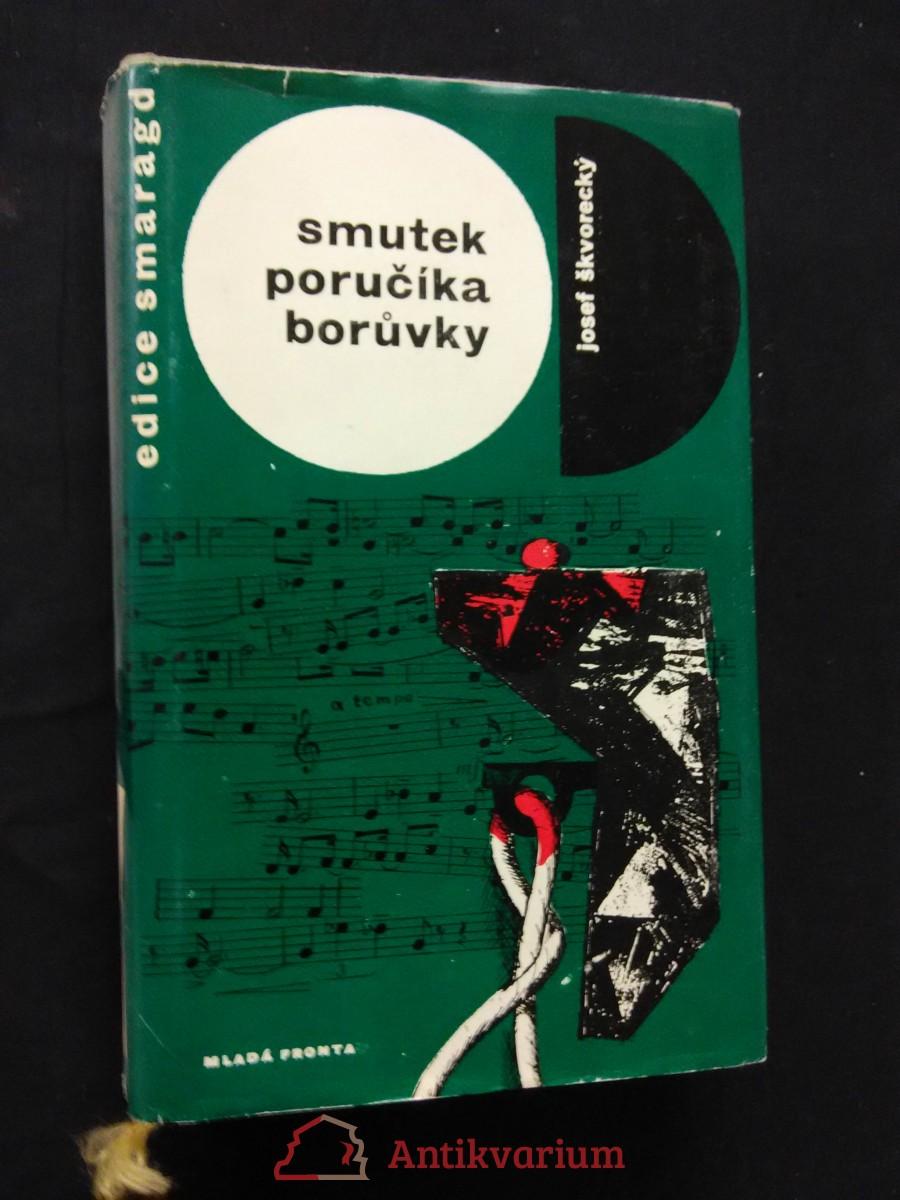 Smutek poručíka Borůvky (Ocpl, 284 s., ob. A front. J. Fischer, typo V. Sivko)