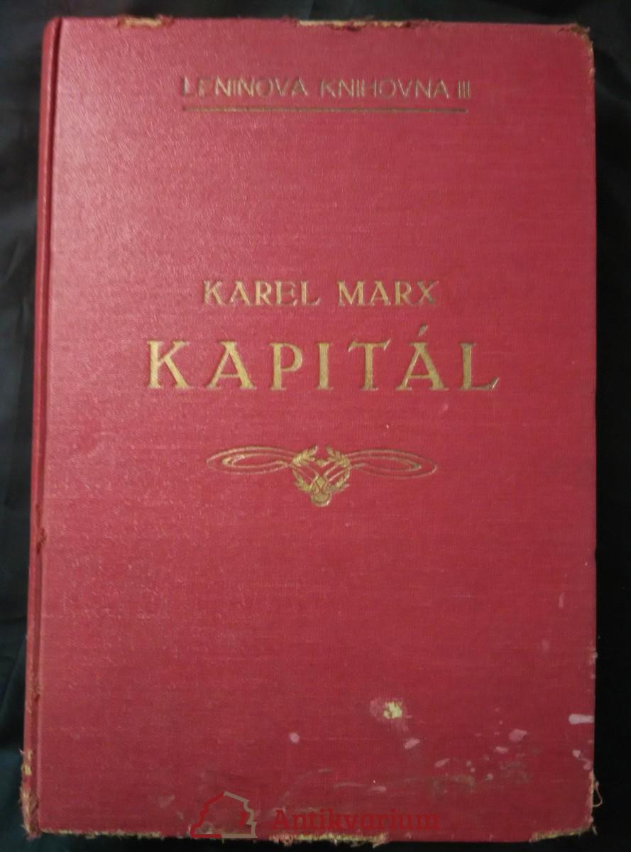 Kapitál - Kritika politické ekonomie, dvazek druhý, kniha II - Oběžní proces kapitálu (A4, Ocpl, 432 s., přel. Theodor Šmeral)