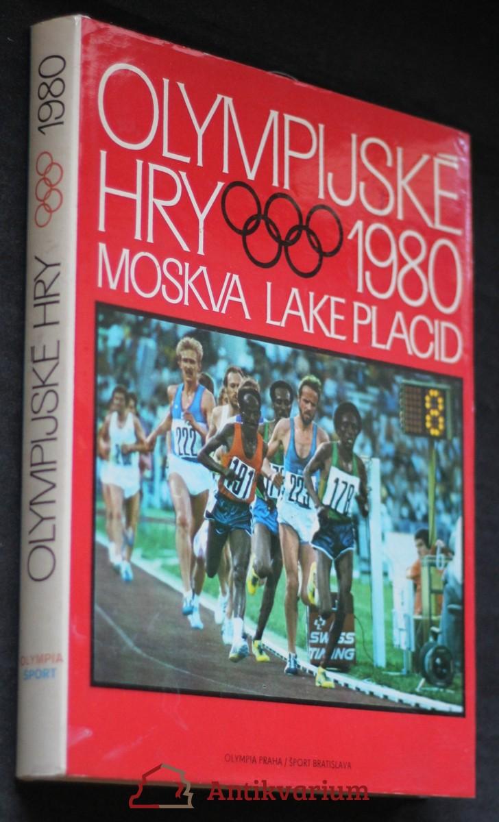 Olympijské hry 1980 : hry XXII. olympiády, Moskva : XIII zimní olympijské hry, Lake Placid