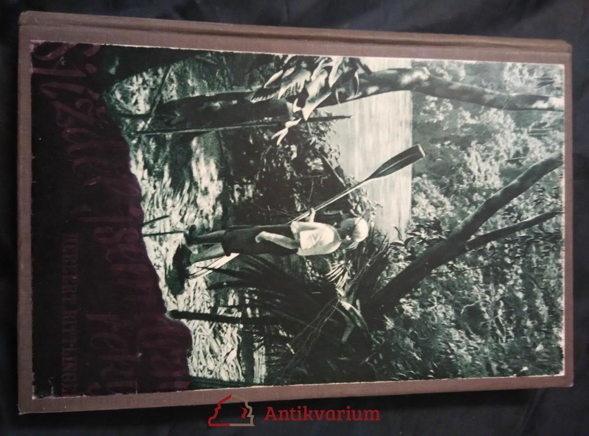 Sjížděl jsem dravé řeky - Sám v peřejích Amazonky (Oppl, 180 s., 65 foto)