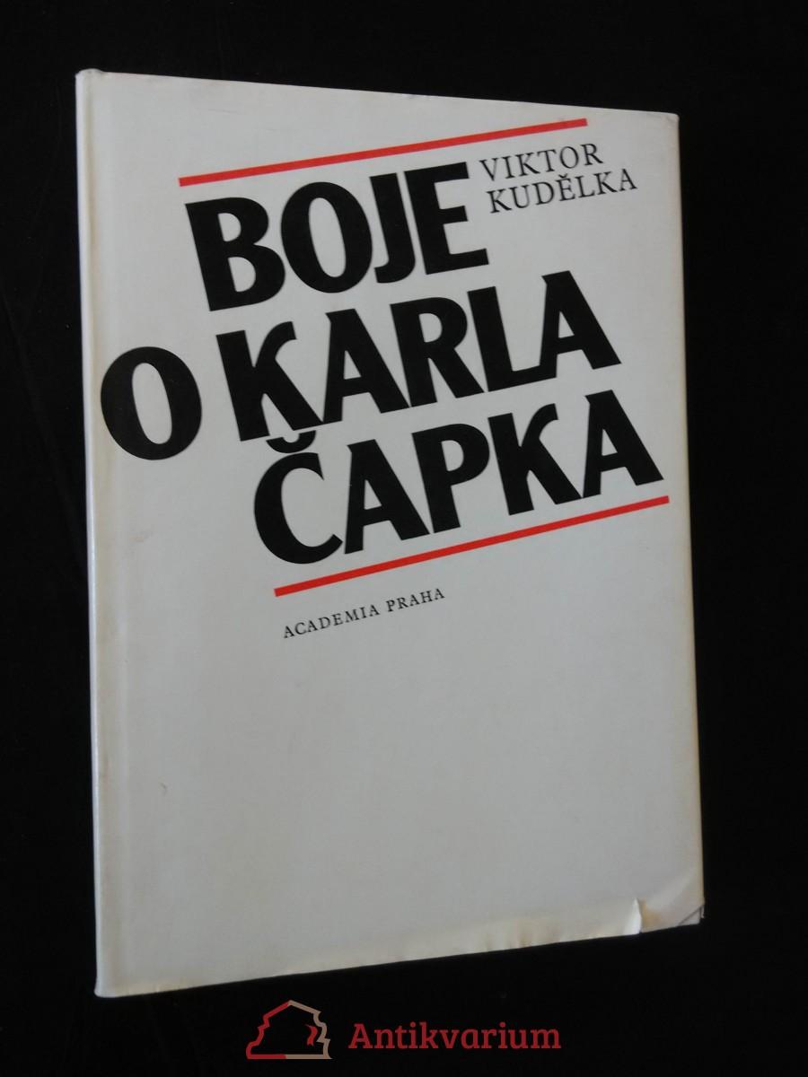 Boje o Karla Čapka (A4, Ocpl, 180 s.)