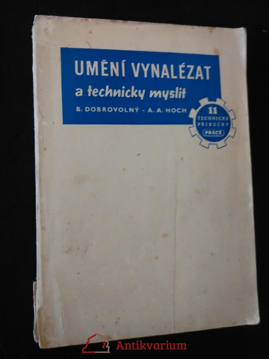 Umění vynalézat a technicky myslit (Obr, 240 s., 400 il. M. Novák)