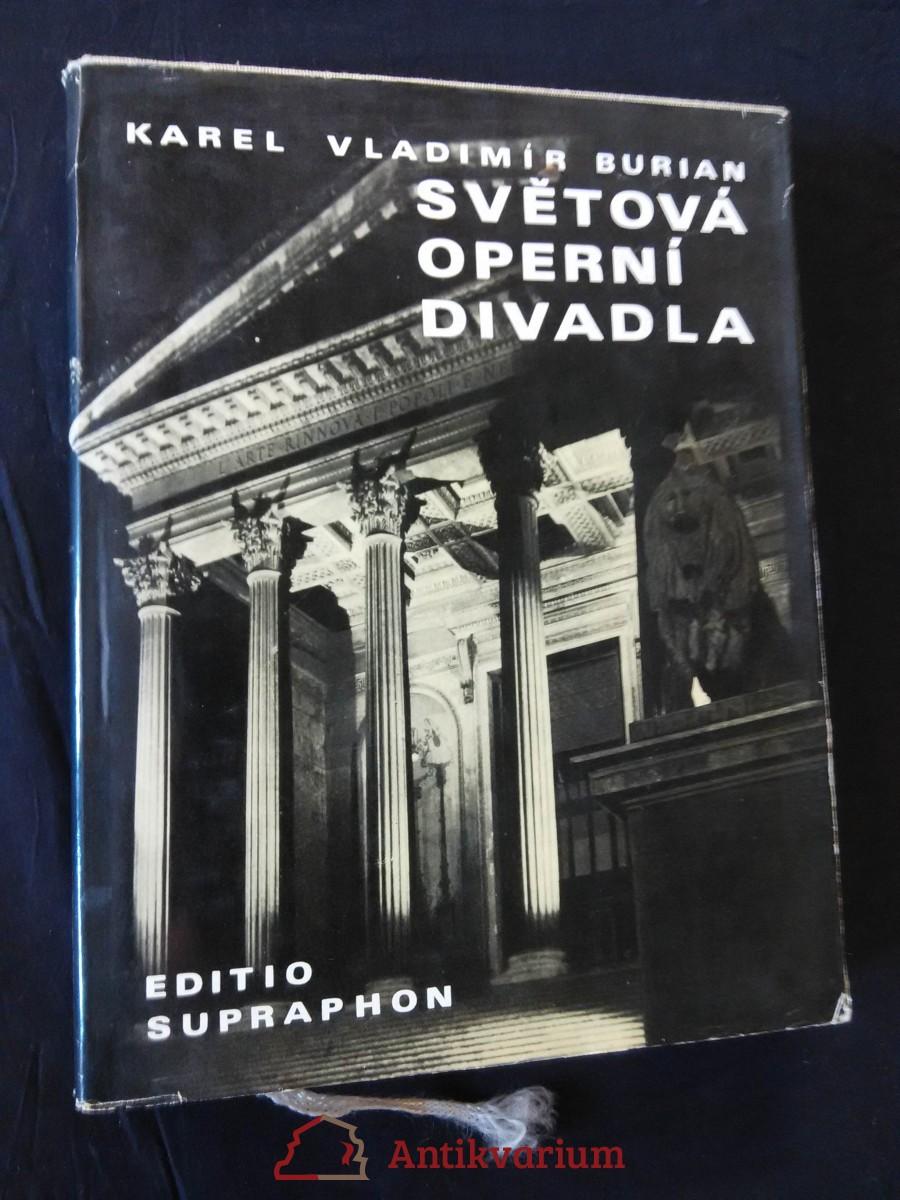 Světová operní divadla (Ocpl., 228 s. textu a 68 barevných příloh)