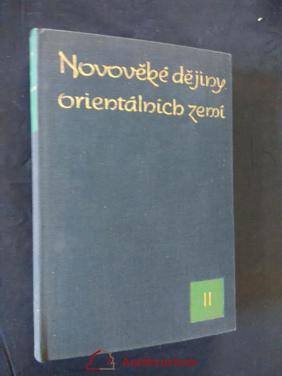Novověké dějiny orientálních zemí II (Ocpl, 440 s., mapy v příl.)