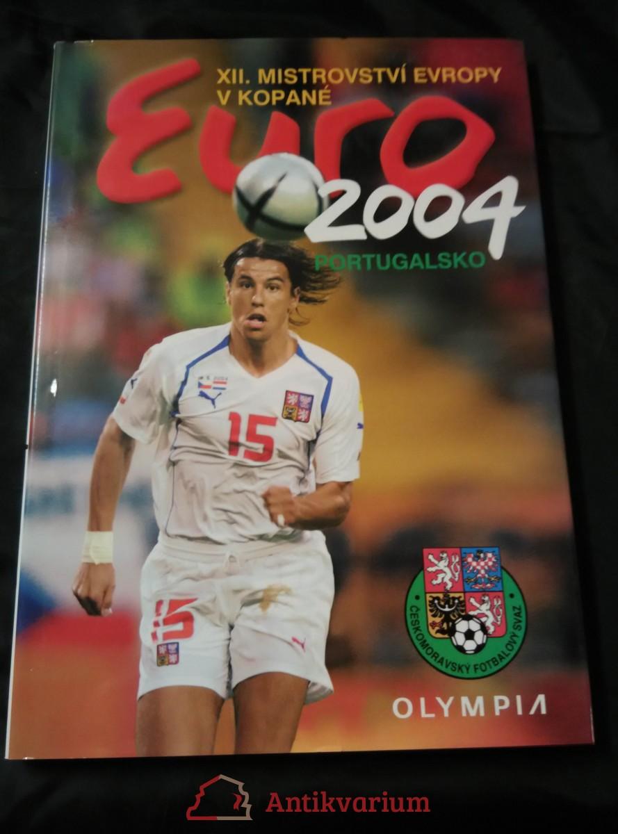 XII. mistrovství Evropy v kopané Euro 2004 Portugalsko (A4, lam, 144 s., foto M. Růžička, M. Sváček)