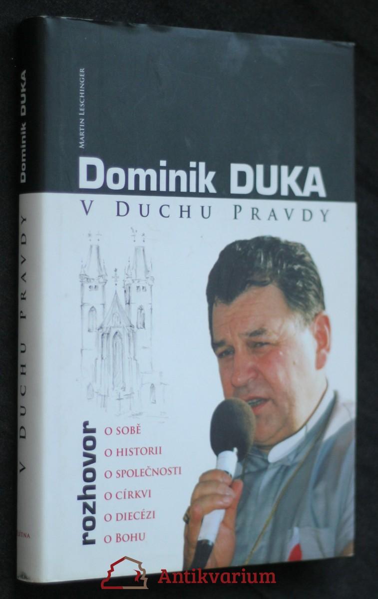 antikvární kniha V duchu pravdy : rozhovor o sobě, o historii, o společnosti, o církvi, o diecézi, o Bohu, 2008