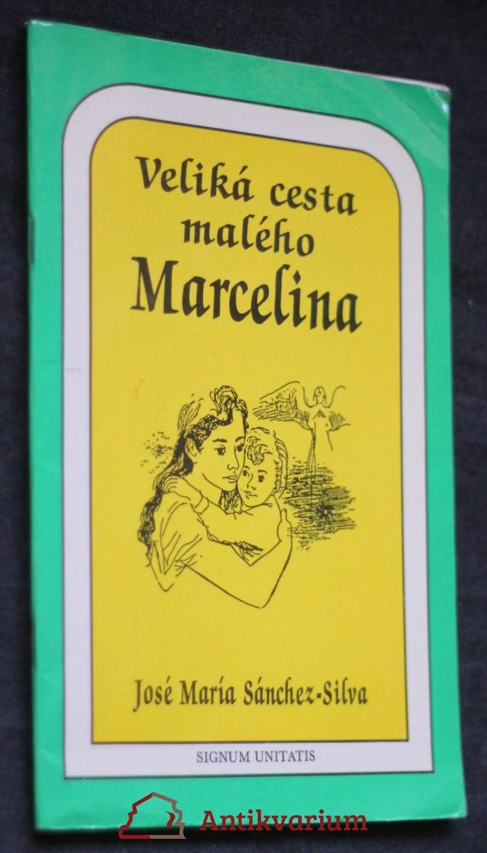 Veliká cesta malého Marcelina