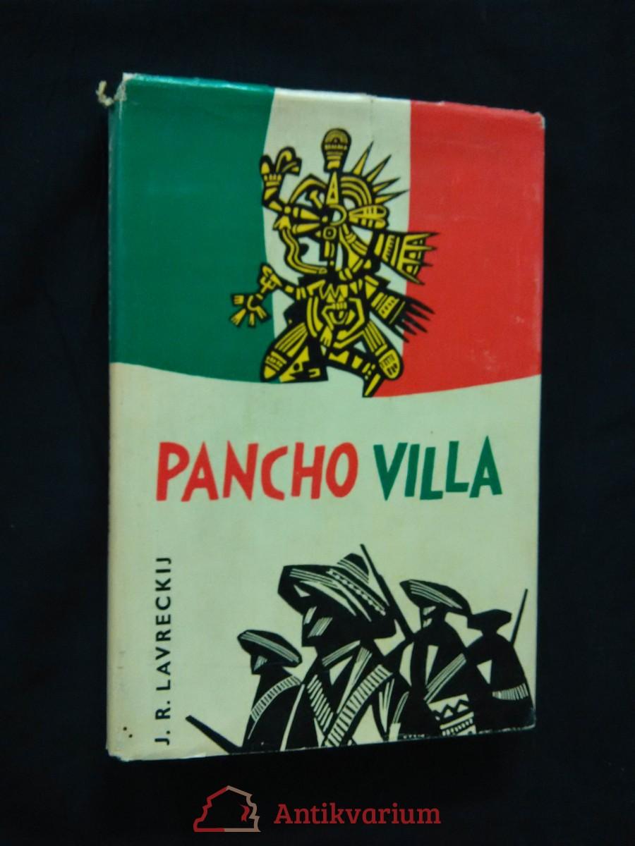 Pancho Villa (Ocpl, 219 s., il. J. Lukavský)