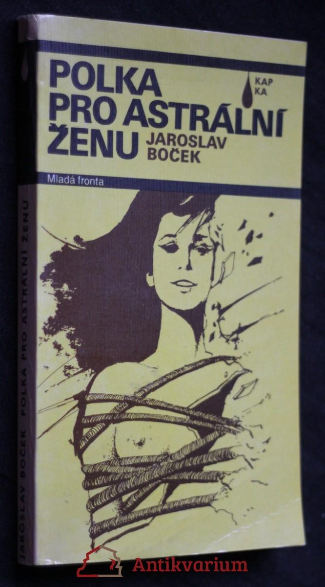 Polka pro astrální ženu : novela mírně fantastická