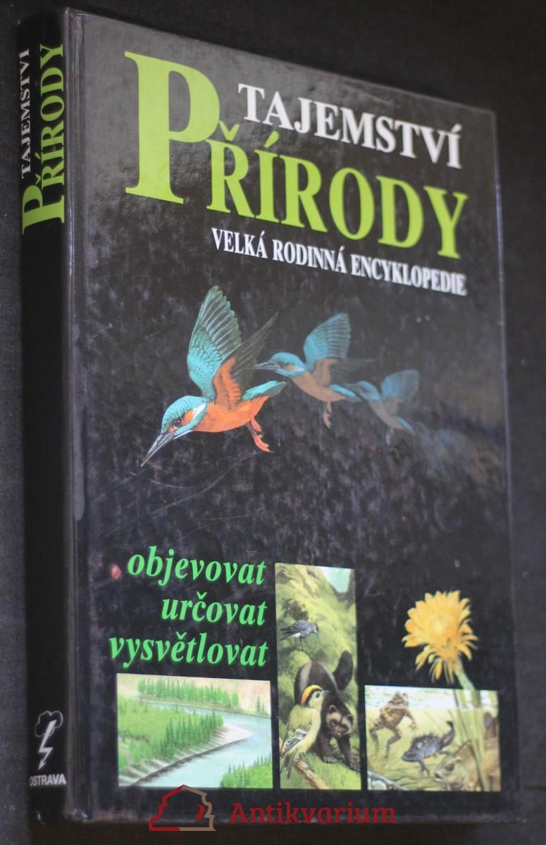 Tajemství přírody : Velká rodinná encyklopedie