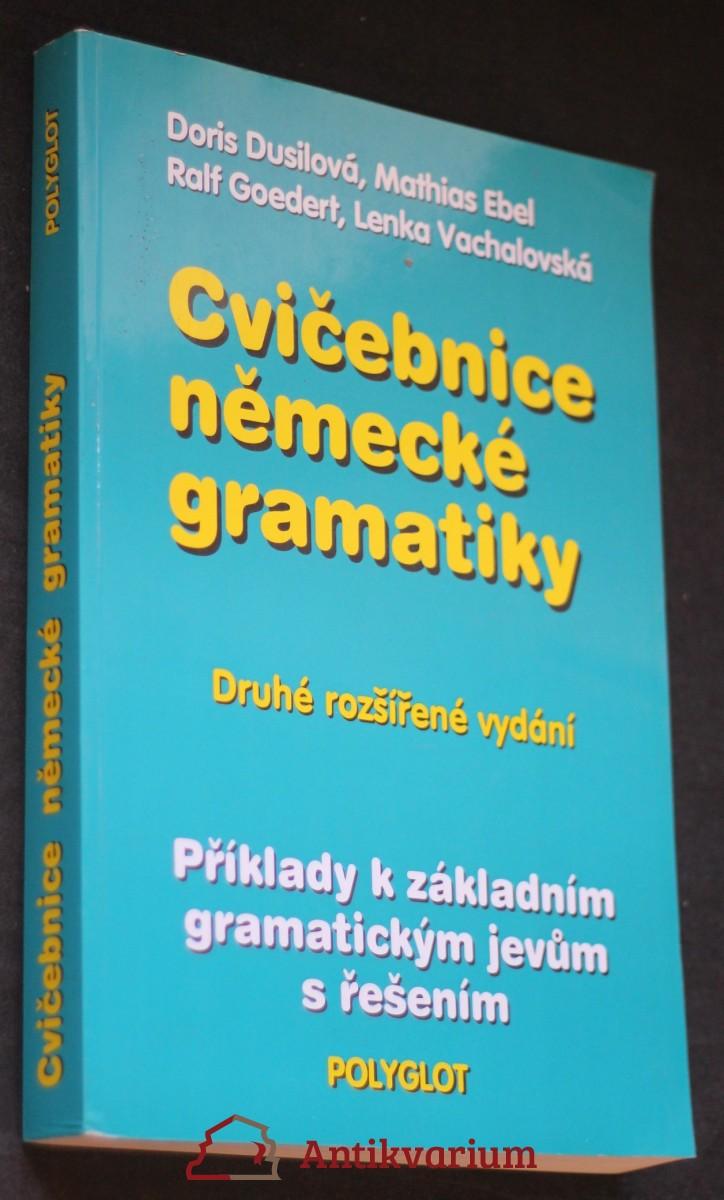 Cvičebnice německé gramatiky : příklady k základním gramatickým jevům s řešením