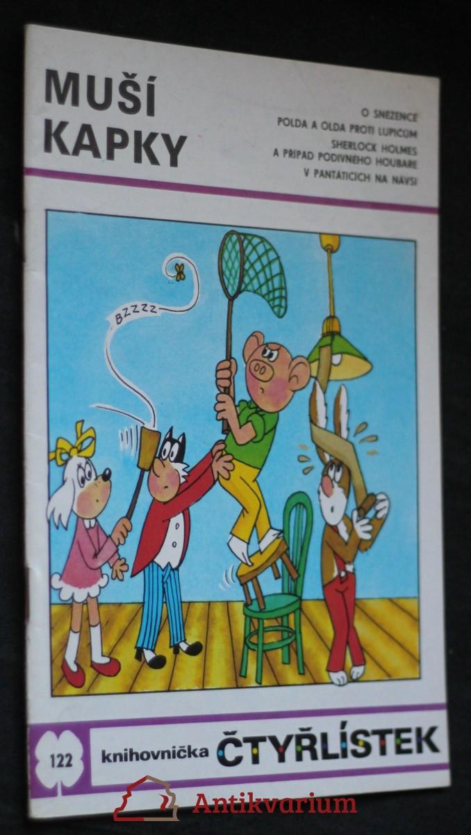 Muší kapky : [soubor obrázkových příběhů pro děti], č. 122