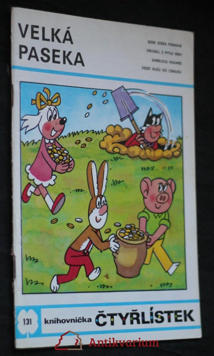 Velká paseka : [Soubor obrázkových příběhů pro děti], č. 131