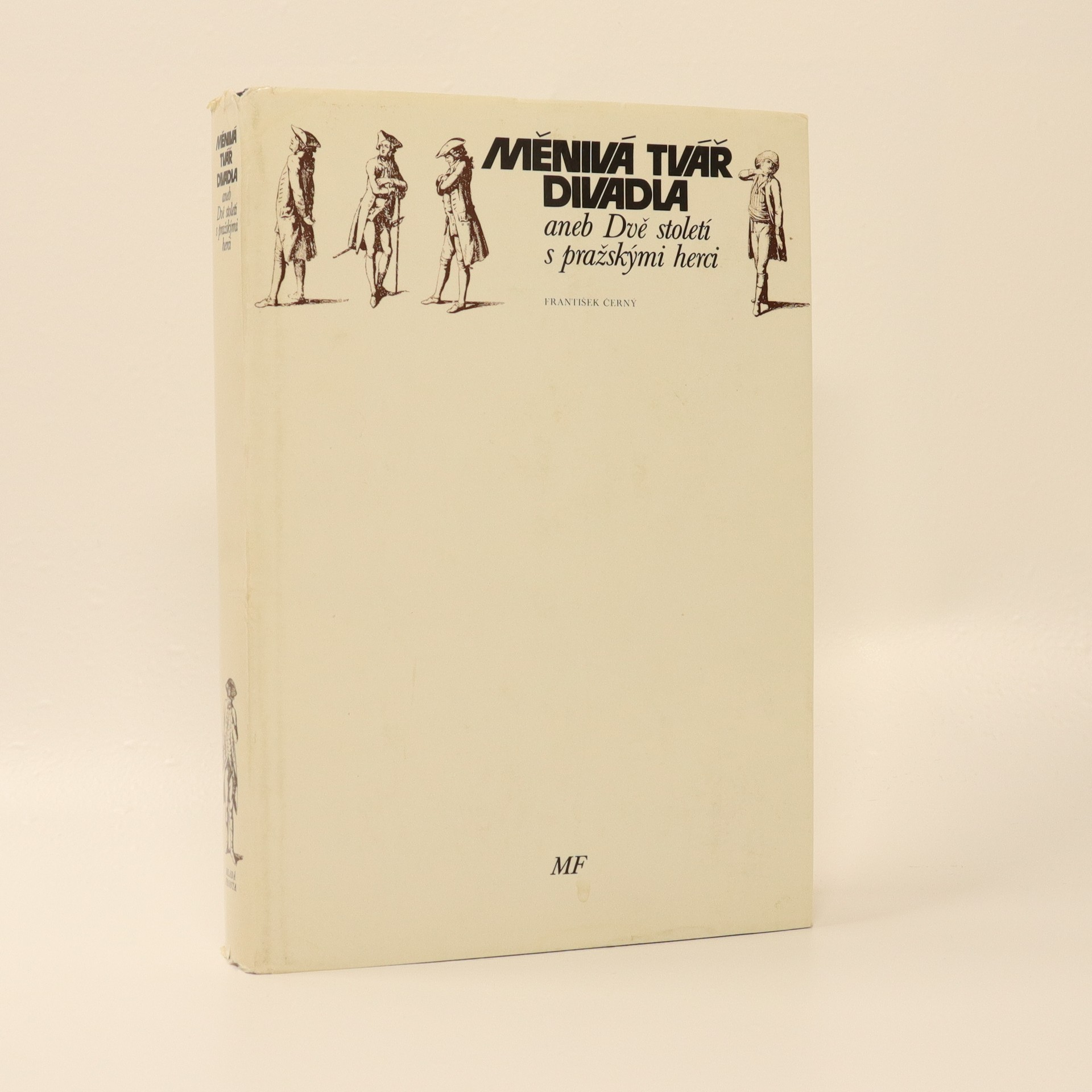 antikvární kniha Měnivá tvář divadla, aneb, Dvě století s pražskými herci, 1978