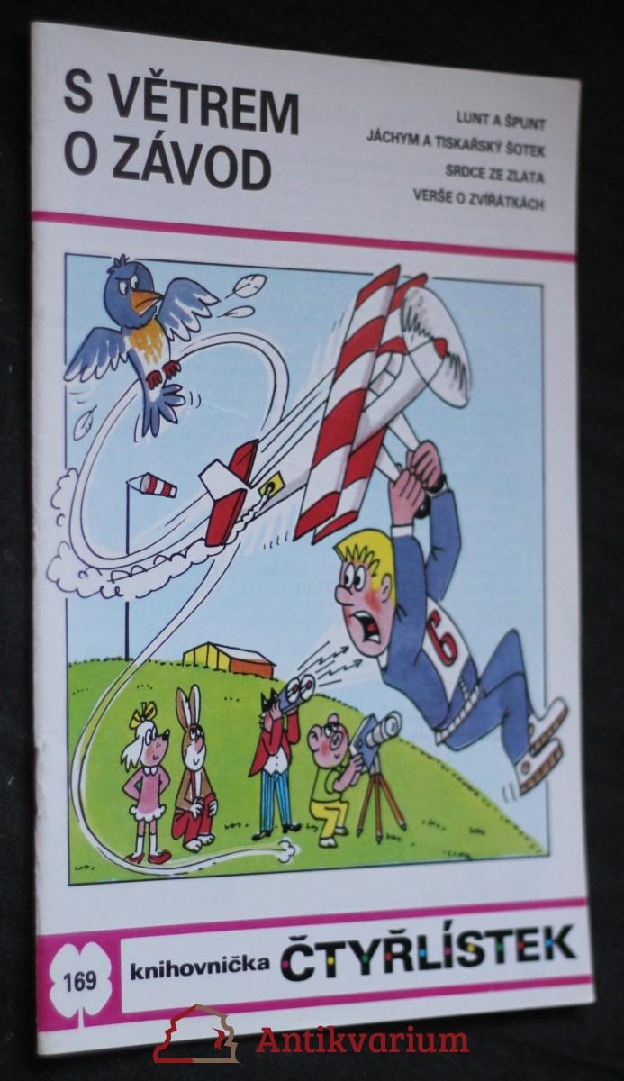 S větrem o závod : [Obrázkové příběhy pro děti], č. 169