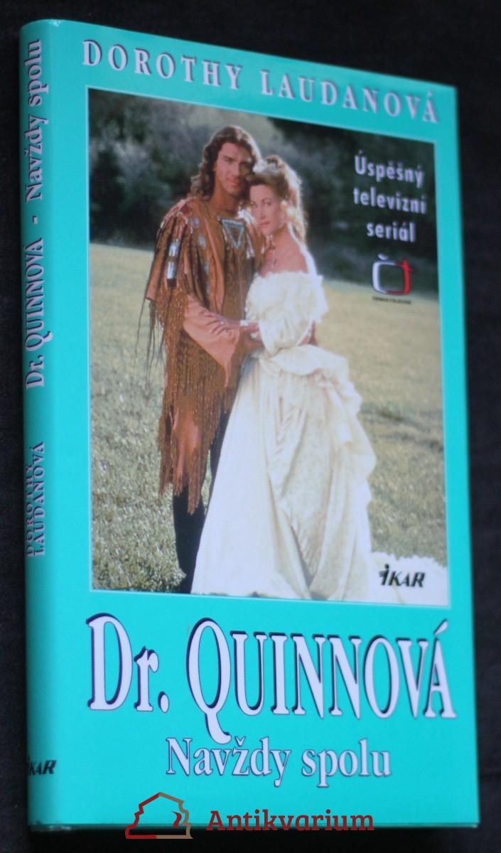 Dr. Quinnová. Navždy spolu