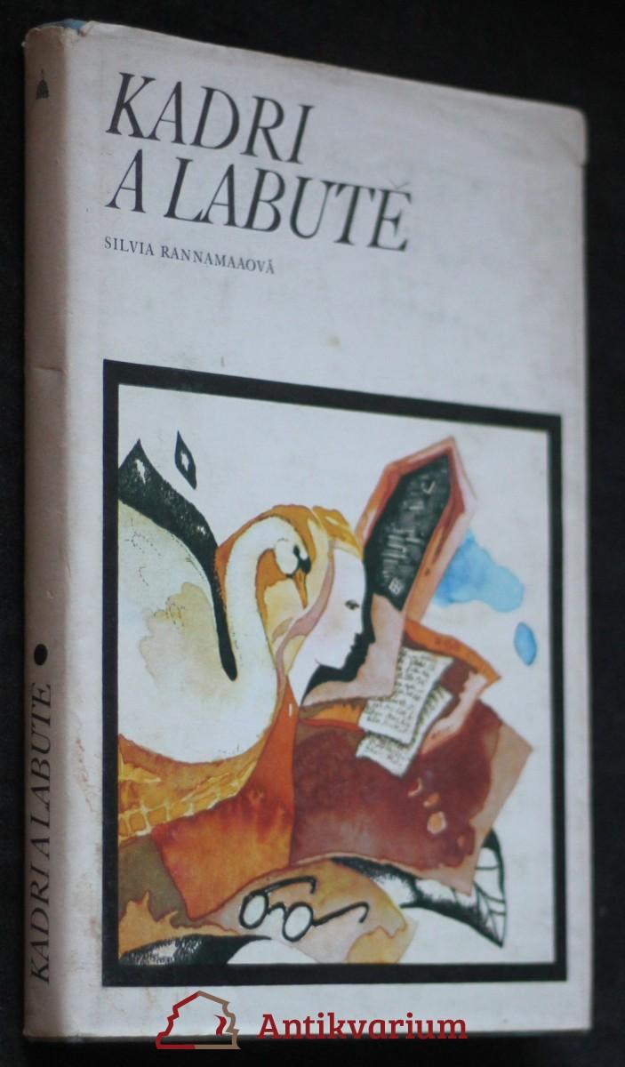 Kadri a labutě : deník děvčete